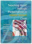 Teaching Music Through Performance in Middle School Choir - CD