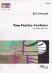 2 Festive Fanfares - Double Reed Choir (Score)