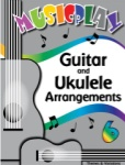 MusicPlay for Middle School - Guitar and Ukulele Arrangements