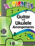 MusicPlay for Kindergarten - Guitar and Ukulele Arrangements