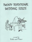 20 Traditional Wedding Solos - Viola and Piano