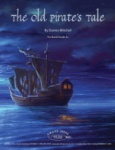 Old Pirate's Tale - Concert Band