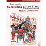 Succeeding at the Piano: Merry Christmas, Grade 5