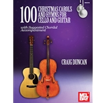 100 Christmas Carols and Hymns - Cello and Guitar