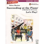 Succeeding at the Piano: Recital Book, Grade 2B (2nd Ed.)