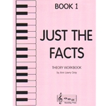 Just the Facts, Book 1 - Theory Workbook