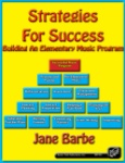 Strategies for Success - Building an Elementary Music Program