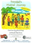 Jumbie Jam Trinidad's Musical Journey Classroom Activities and Songs