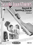 Suzuki Tone Chimes Vol 10 - Sacred and Spiritual Songs