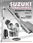 Suzuki ToneChimes Vol 12 - Christmas Songs