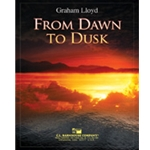 From Dawn to Dusk - Concert Band