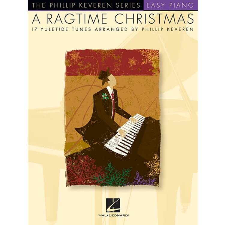 Ragtime Christmas: 17 Yuletide Tunes - Easy Piano