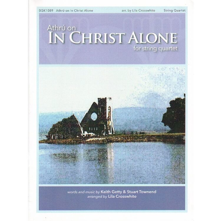 Athru on In Christ Alone - String Quartet