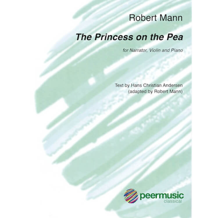 Princess and the Pea, The - Narrator, Violin, and Piano
