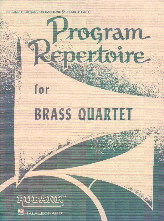 Program Repertoire for Brass Quartet - 2nd Trombone (4th Part)