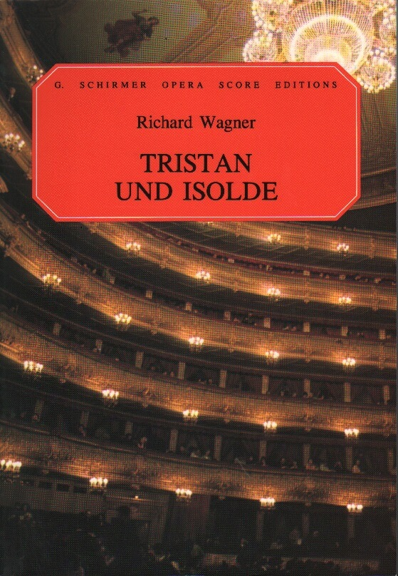 Tristan und Isolde - Vocal Score (German/English)