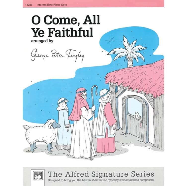 O Come, All Ye Faithful - Piano