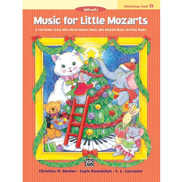 Music for Little Mozarts: Christmas Fun, Book 1 - Piano