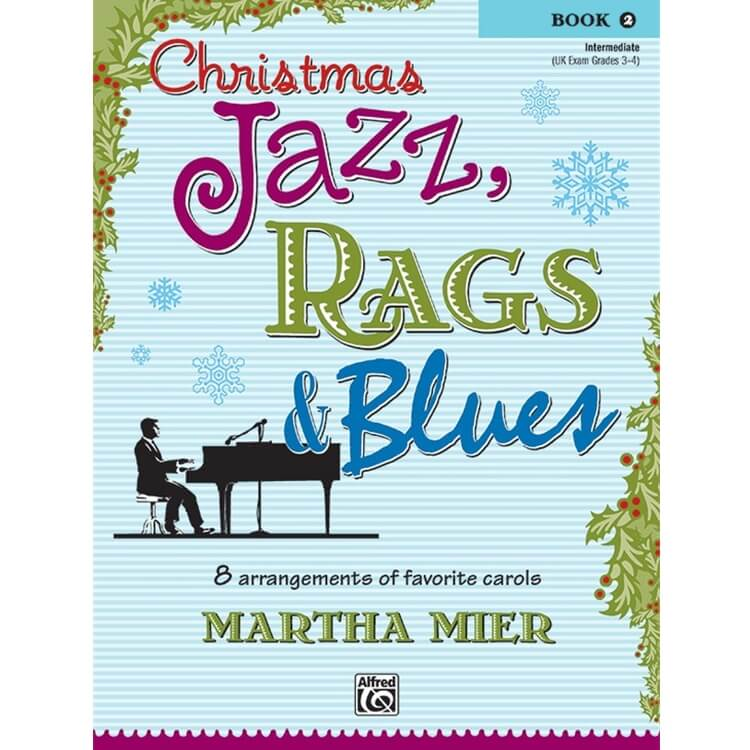 Christmas Jazz, Rags, & Blues, Book 2 - Piano