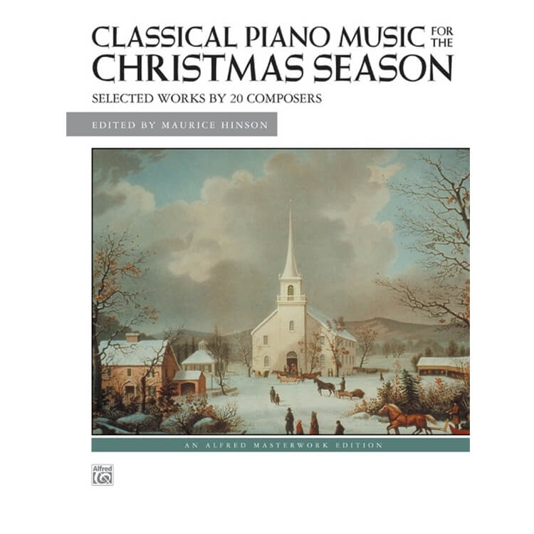 Classical Piano Music for the Christmas Season - Piano
