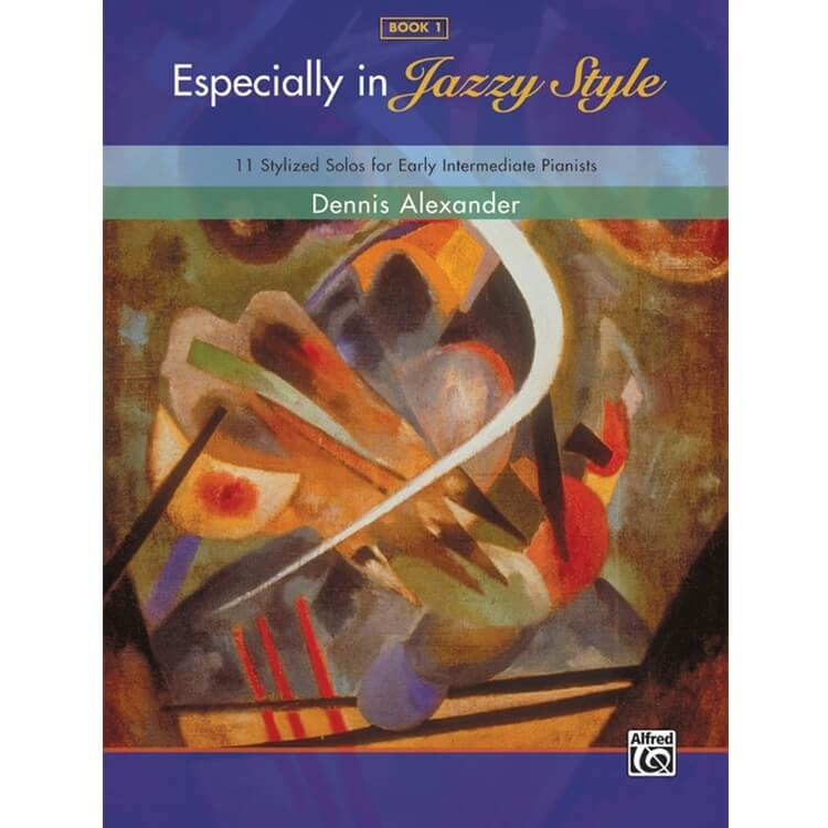 Especially in Jazzy Style, Book 1 - Piano