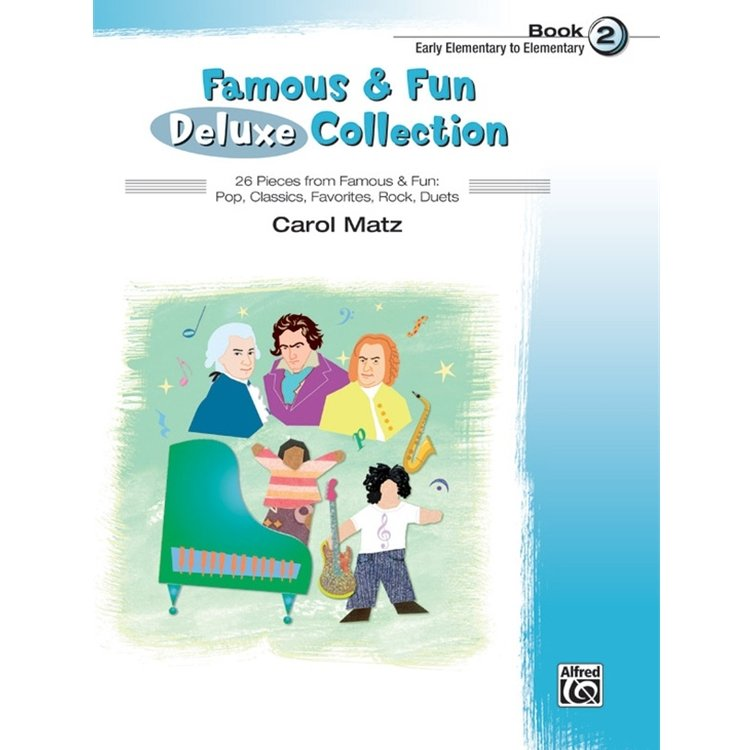 Famous and Fun: Deluxe Collection, Book 2 - Piano