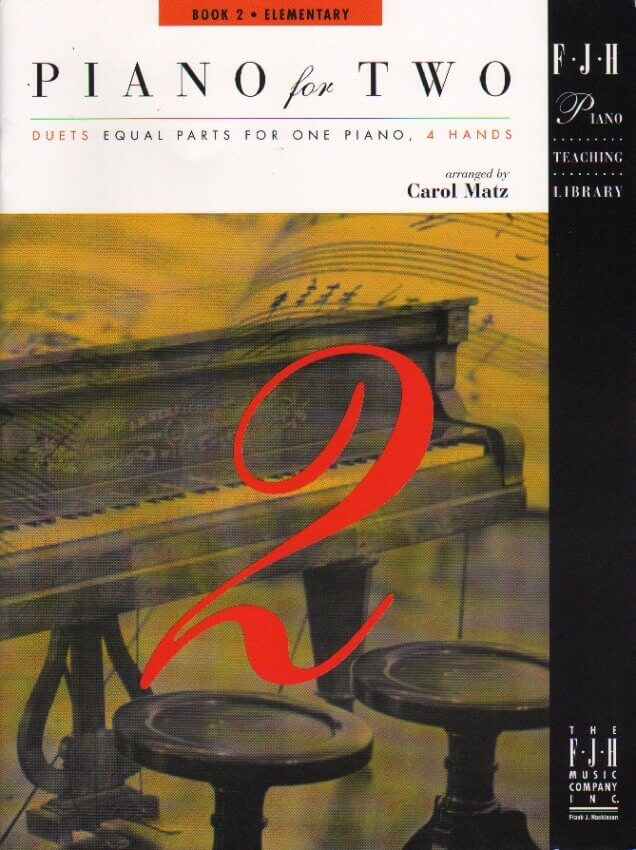 Piano for Two, Bk. 2 - 1 Piano 4 Hands