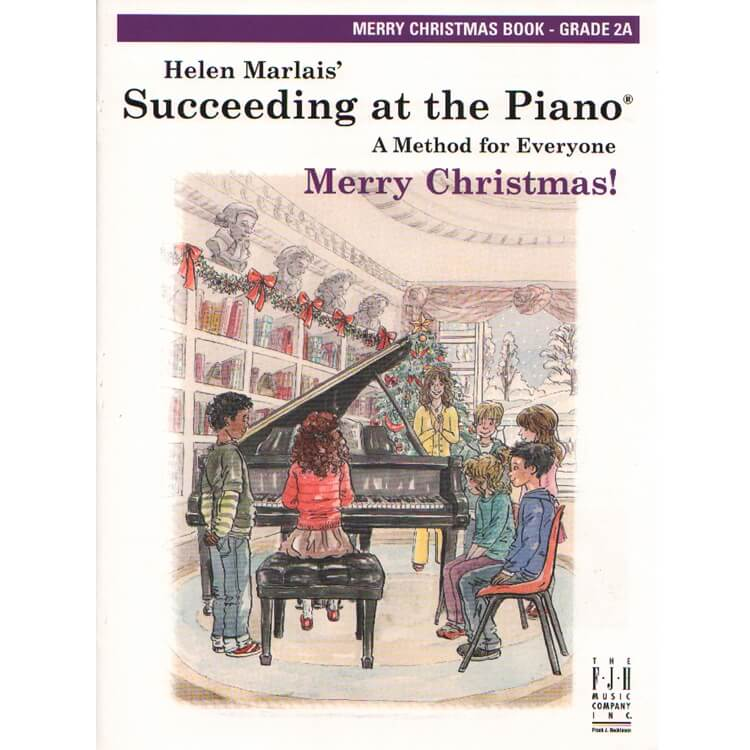 Succeeding at the Piano: Merry Christmas, Grade 2A - 1st Edition