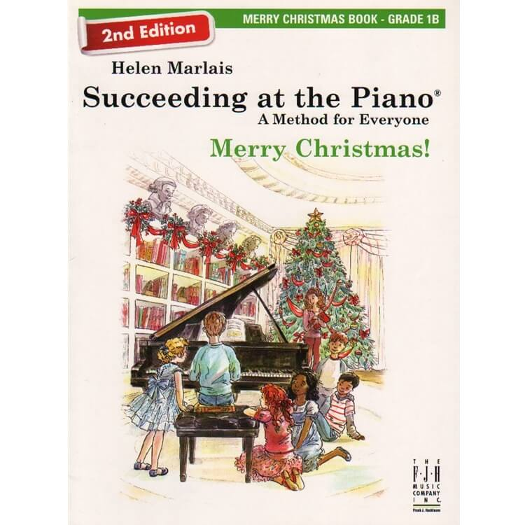 Succeeding at the Piano: Merry Christmas, Grade 1B - 2nd Edition