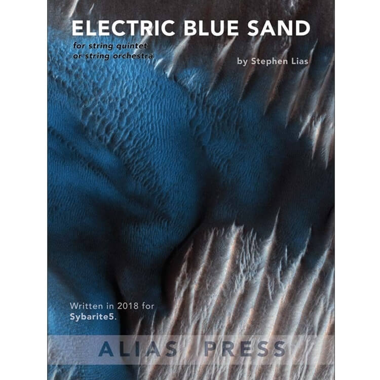 Electric Blue Sand - String Quintet