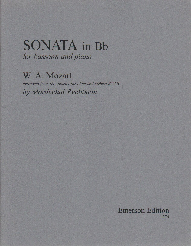 Sonata in B-flat Major (from the Oboe Quartet, K. 370) - Bassoon and Piano