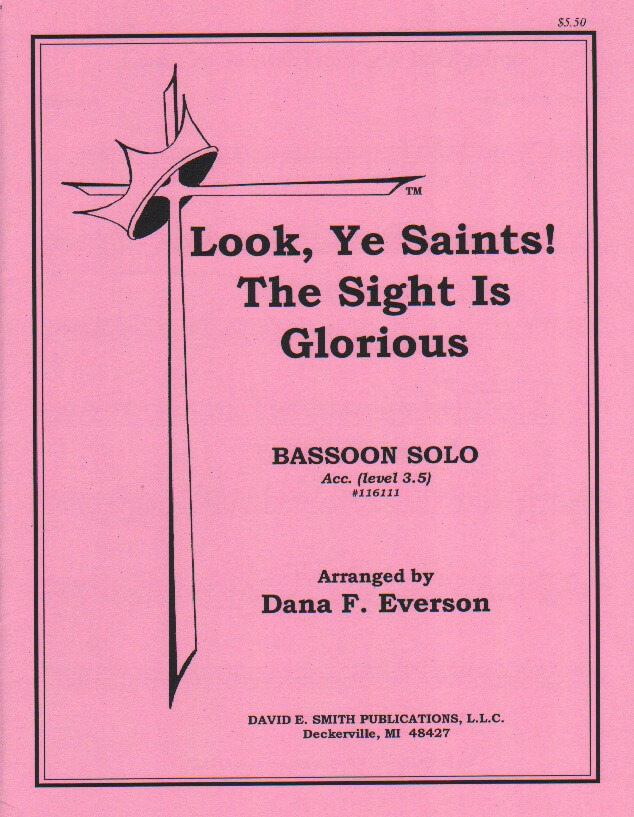 Look, Ye Saints! The Sight is Glorious - Bassoon and Piano