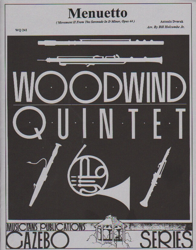 Serenade, Op. 44, Movement 2: Menuetto - Woodwind Quintet