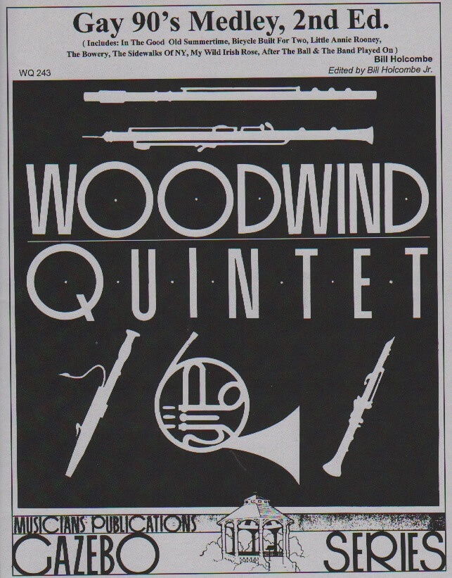 Gay 90's Medley, 2nd Ed. - Woodwind Quintet