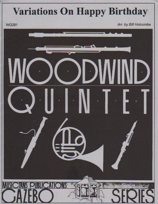 Variations On Happy Birthday - Woodwind Quintet