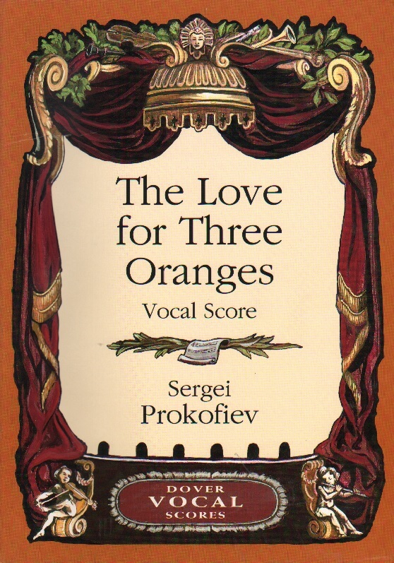 Love for Three Oranges - Vocal Score (Russian/French)
