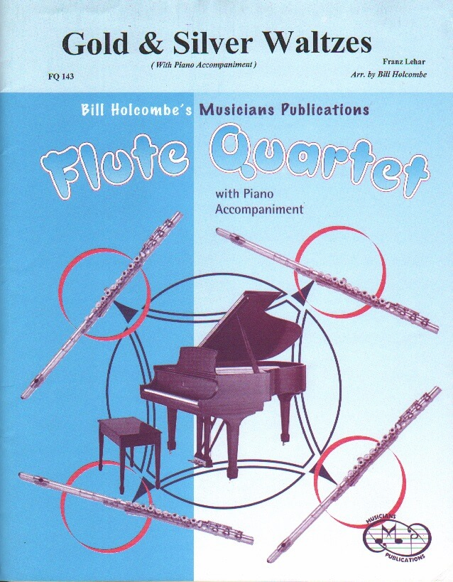 Gold and Silver Waltzes - Flute Quartet and Piano