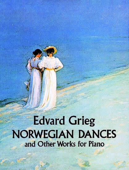 Norwegian Dances and Other Works for Piano