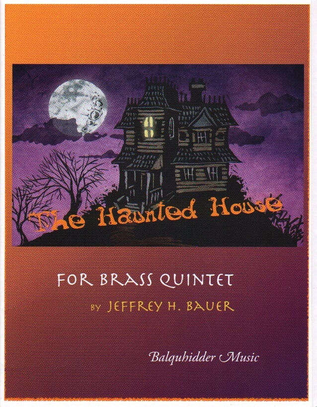Haunted House - Brass Quintet