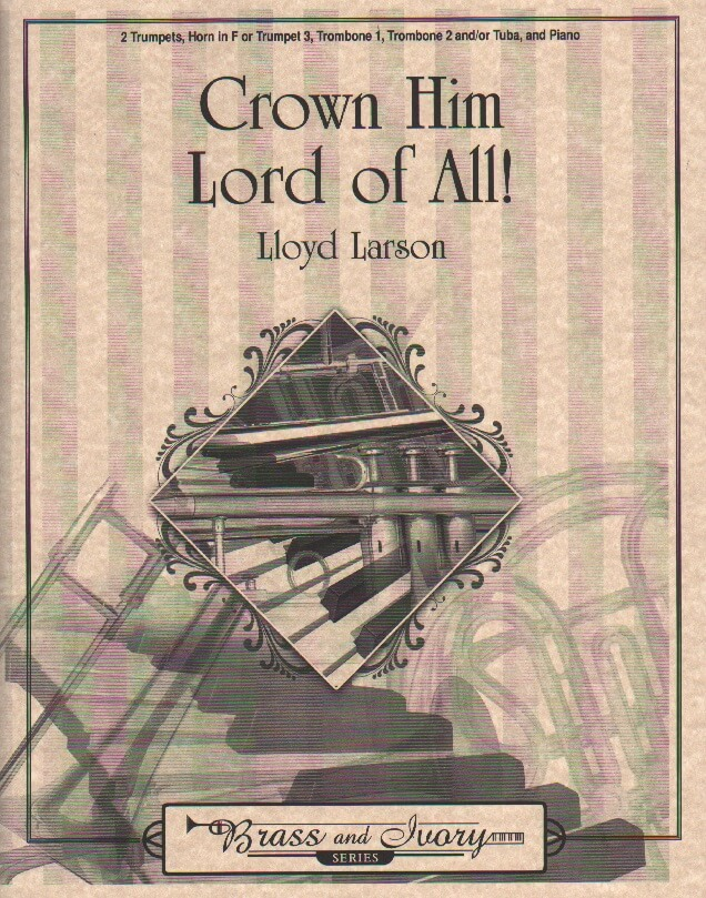 Crown Him Lord of All! - Brass Quintet and Piano