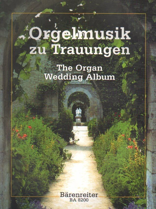 Orgelmusik zu Trauungen (The Organ Wedding Album)