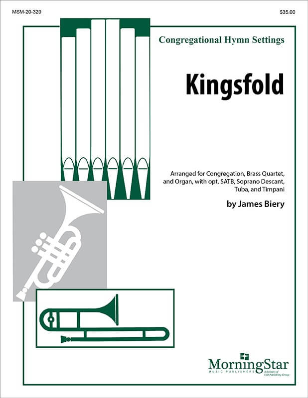 Kingsfold - Organ and Brass Quartet