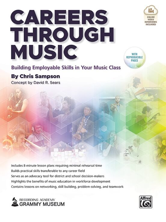 Careers Through Music: Building Employable Skills in Your Music Class