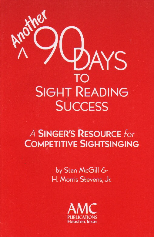 Another 90 Days to Sight-Reading Success: A Singer's Resource for Competitive Sightreading