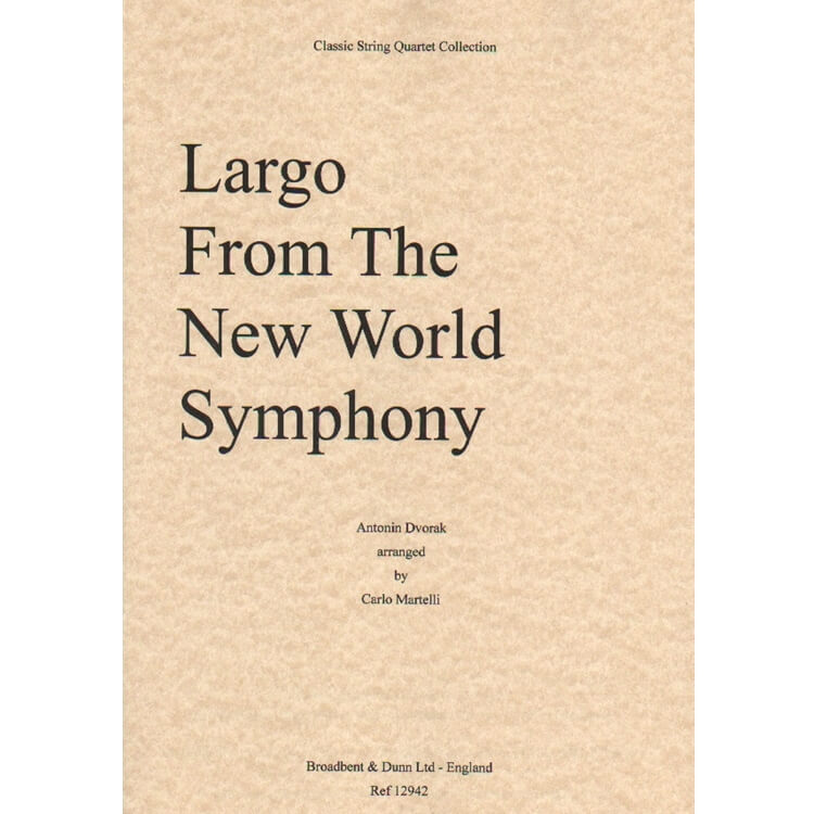 Largo from the New World Symphony - String Quartet (Set of Parts)
