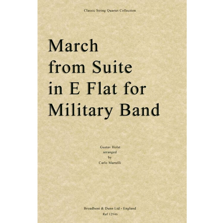 March from Suite in E Flat for Military Band - String Quartet (Score)