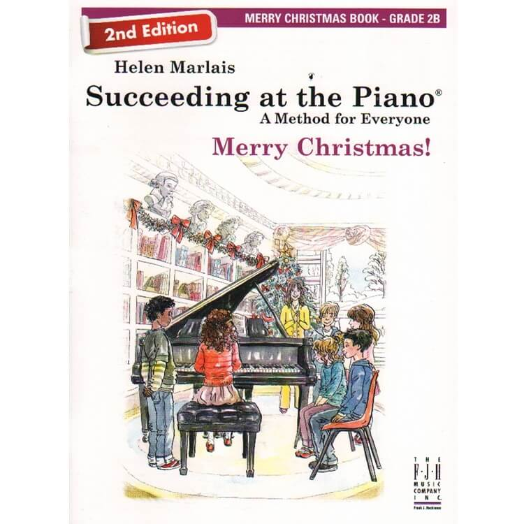 Succeeding at the Piano: Merry Christmas, Grade 2B - 2nd Edition