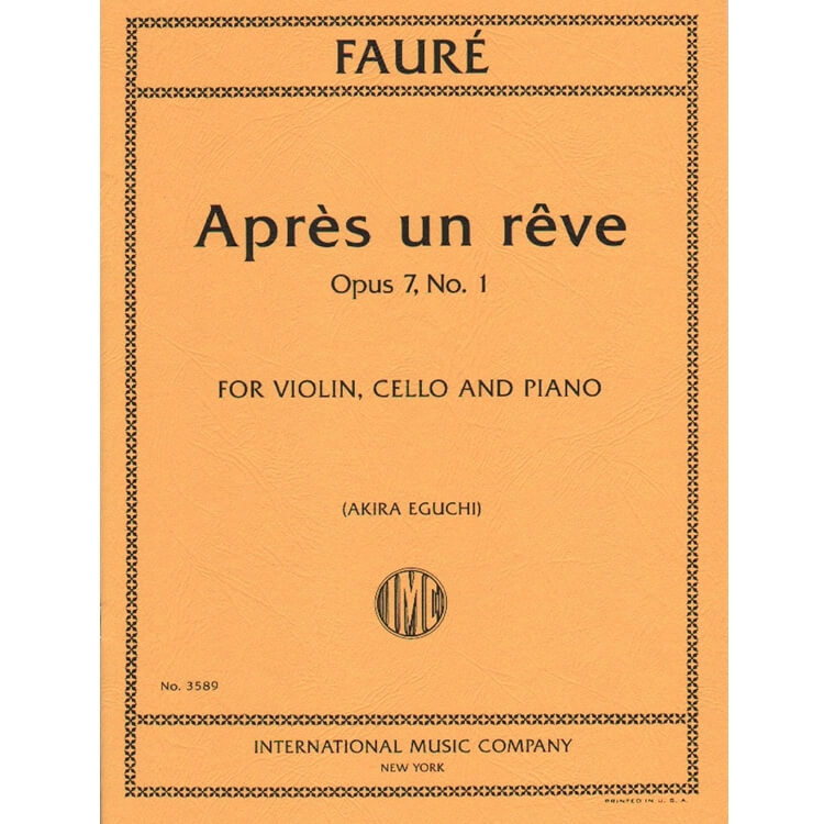 Apres un reve, Op.7 No.1 - Violin, Cello and Piano