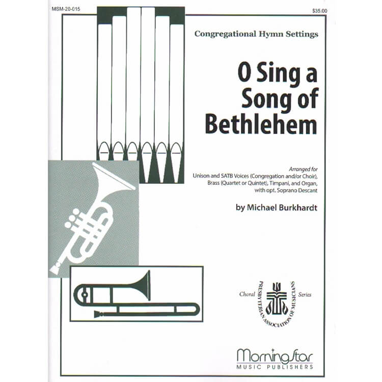 O Sing a Song of Bethlehem - Unison and SATB, Brass, Timpani, and Organ