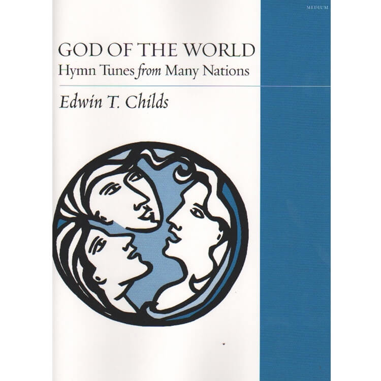 God of the World: Hymn Tunes from Many Nations - Organ